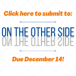 Submit to On the Other Side!